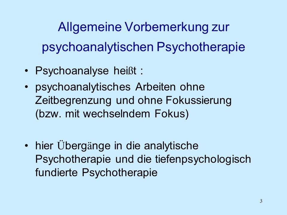 Allgemeine Vorbemerkung zur psychoanalytischen Psychotherapie