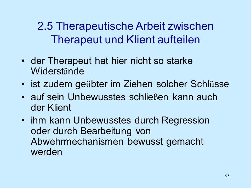 2.5 Therapeutische Arbeit zwischen Therapeut und Klient aufteilen