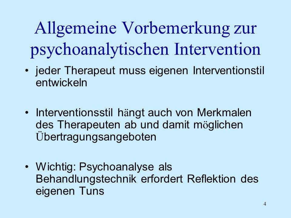 Allgemeine Vorbemerkung zur psychoanalytischen Intervention