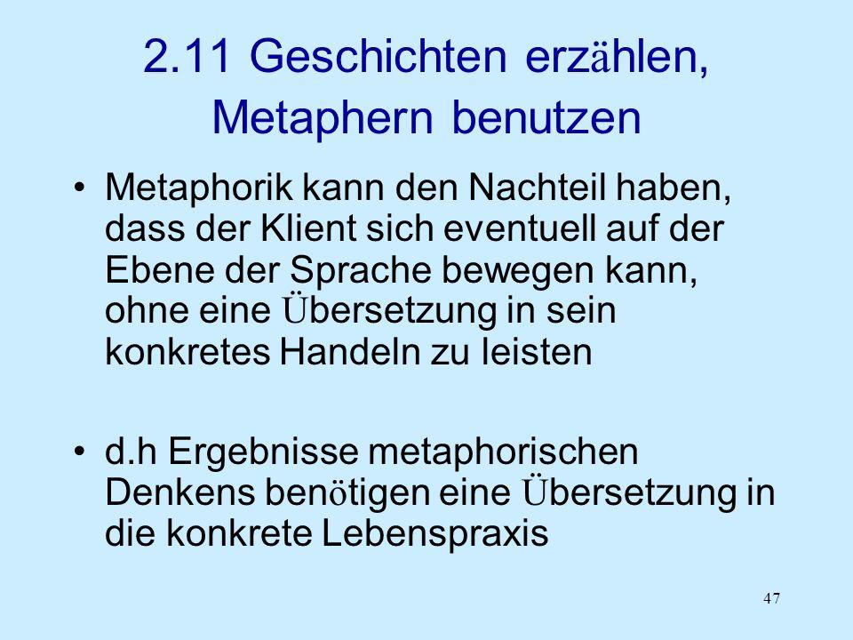 2.11 Geschichten erzählen, Metaphern benutzen