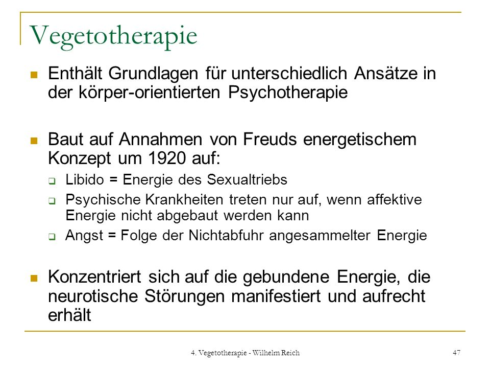 4. Vegetotherapie - Wilhelm Reich