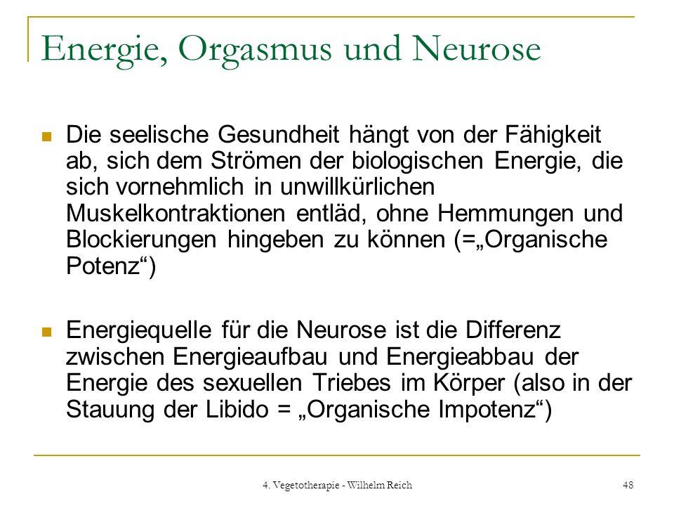 Energie, Orgasmus und Neurose