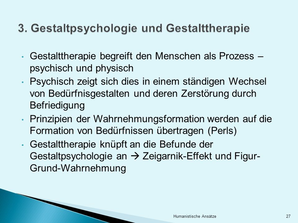 3. Gestaltpsychologie und Gestalttherapie