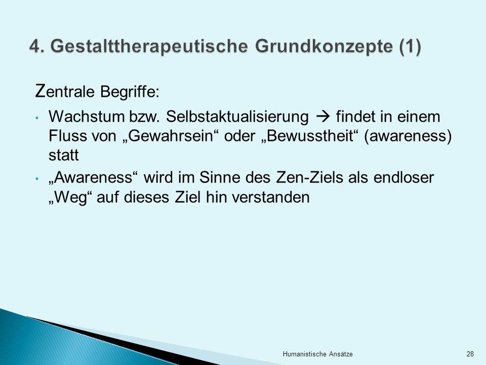 4. Gestalttherapeutische Grundkonzepte (1)