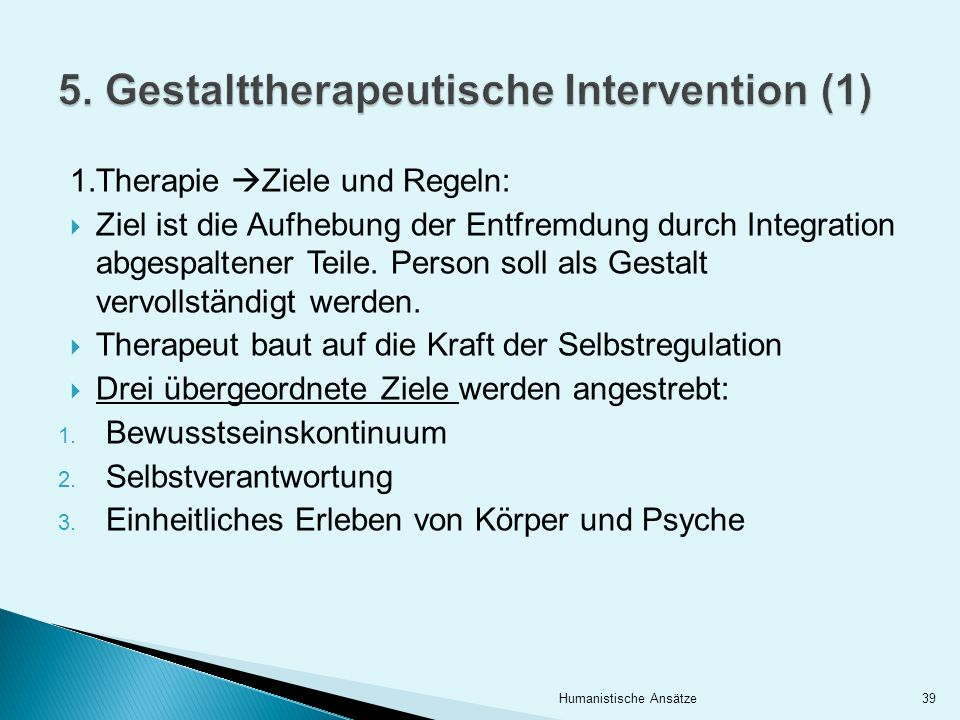 5. Gestalttherapeutische Intervention (1)