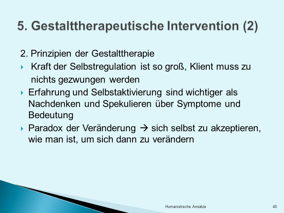 5. Gestalttherapeutische Intervention (2)