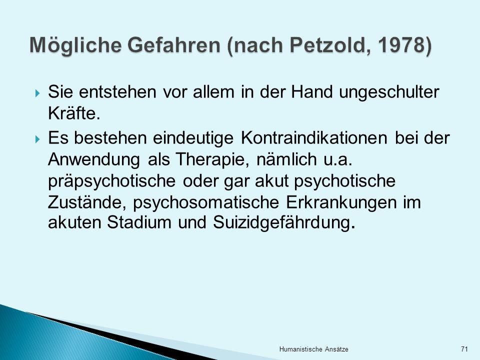 Mögliche Gefahren (nach Petzold, 1978)
