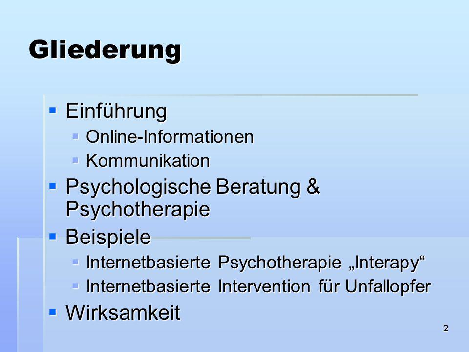 Gliederung Einführung Psychologische Beratung & Psychotherapie