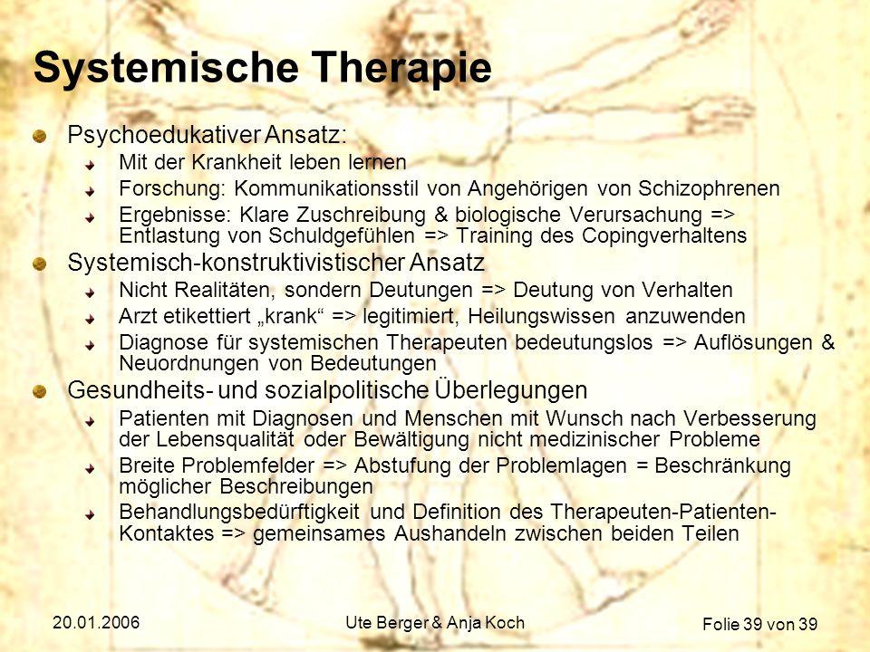 Systemische Therapie Psychoedukativer Ansatz: