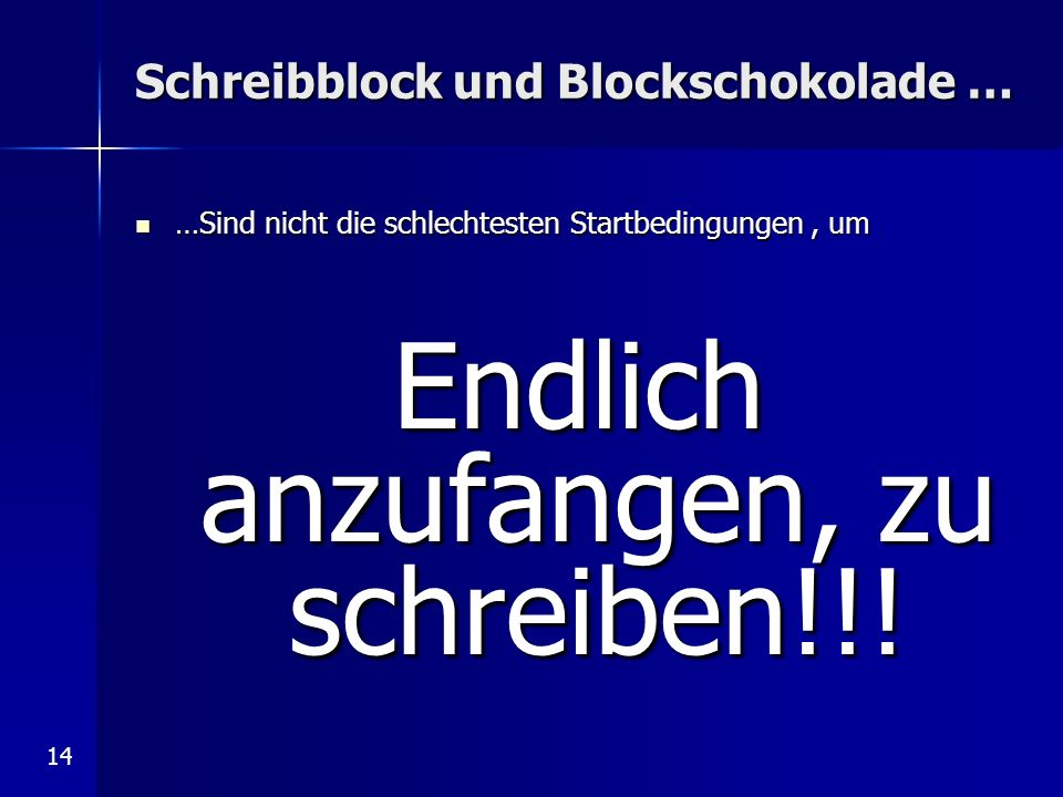 Schreibblock und Blockschokolade …