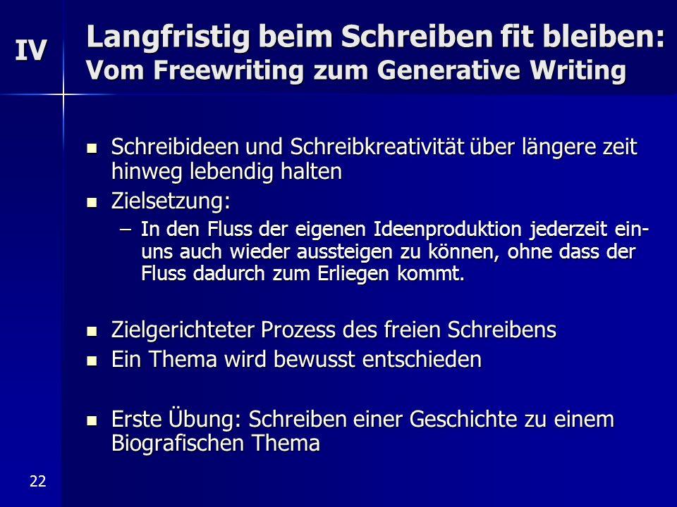 Langfristig beim Schreiben fit bleiben: Vom Freewriting zum Generative Writing