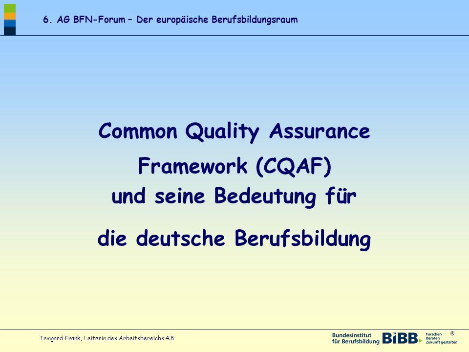 Common Quality Assurance Framework (CQAF) und seine Bedeutung für