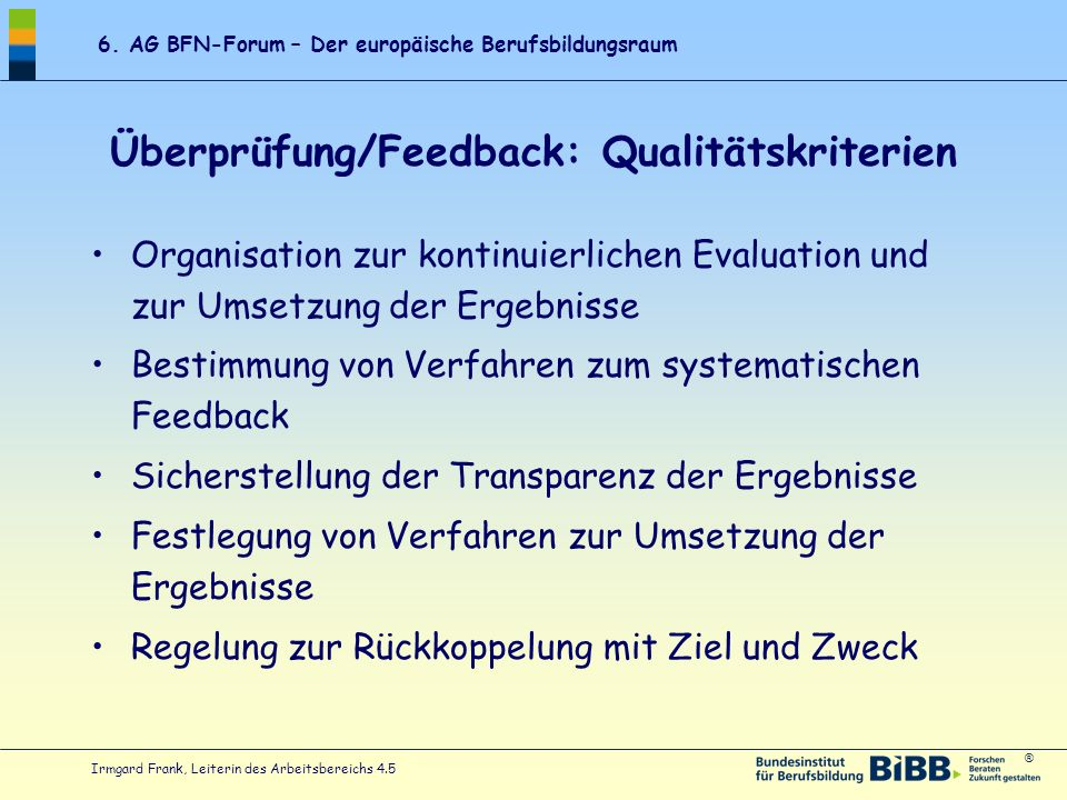 Überprüfung/Feedback: Qualitätskriterien