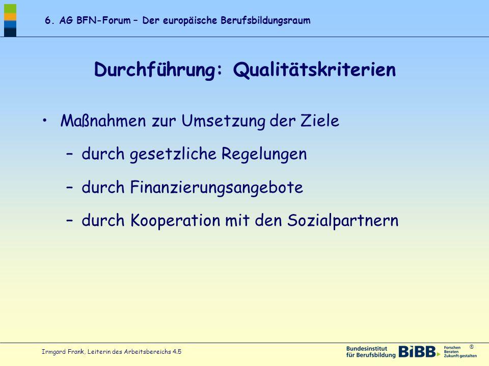 Durchführung: Qualitätskriterien