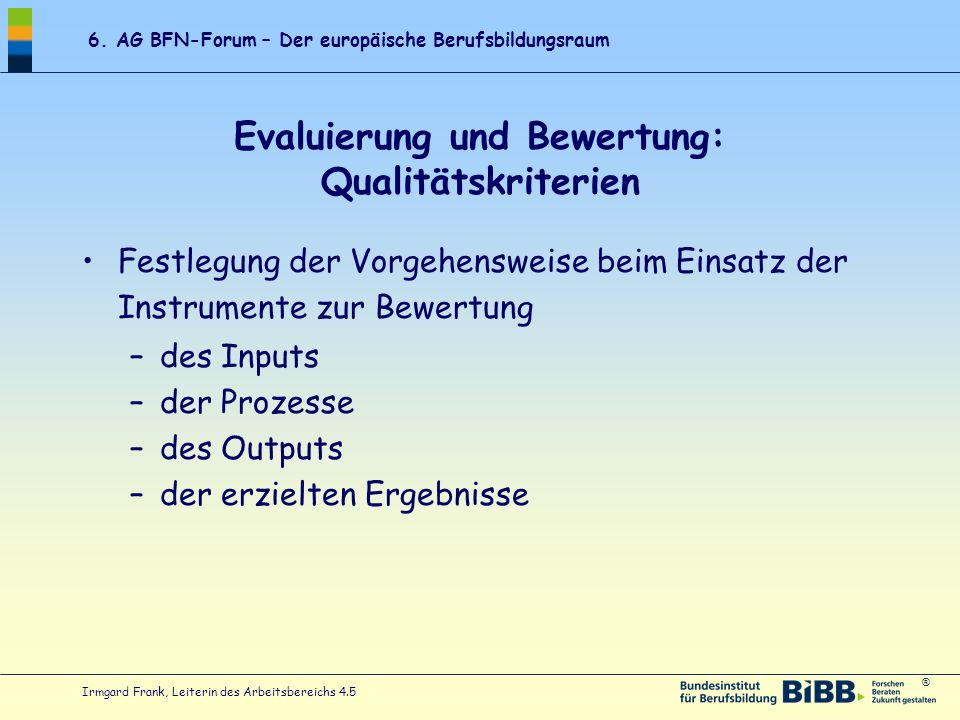 Evaluierung und Bewertung: Qualitätskriterien