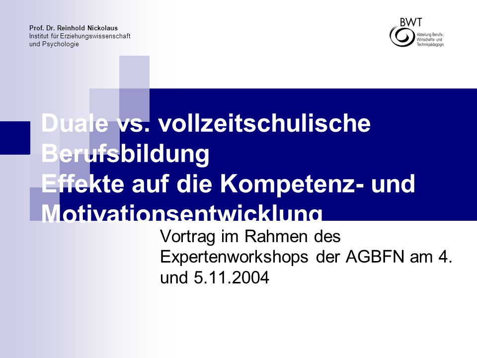 Vortrag im Rahmen des Expertenworkshops der AGBFN am 4. und 5.11.2004