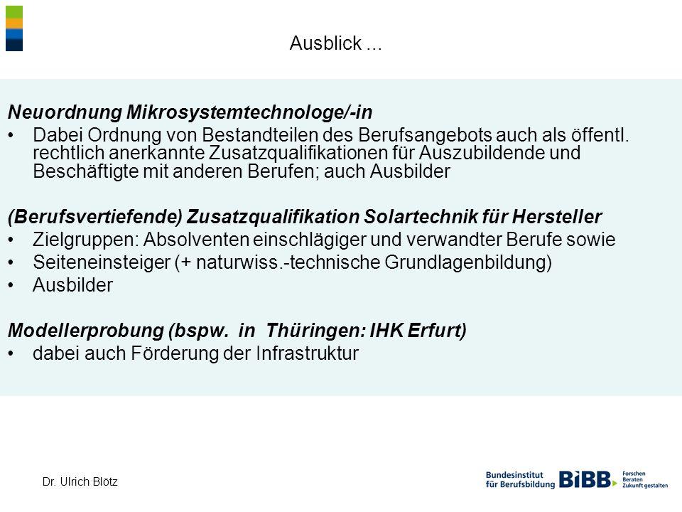 Ausblick ... Neuordnung Mikrosystemtechnologe/-in.