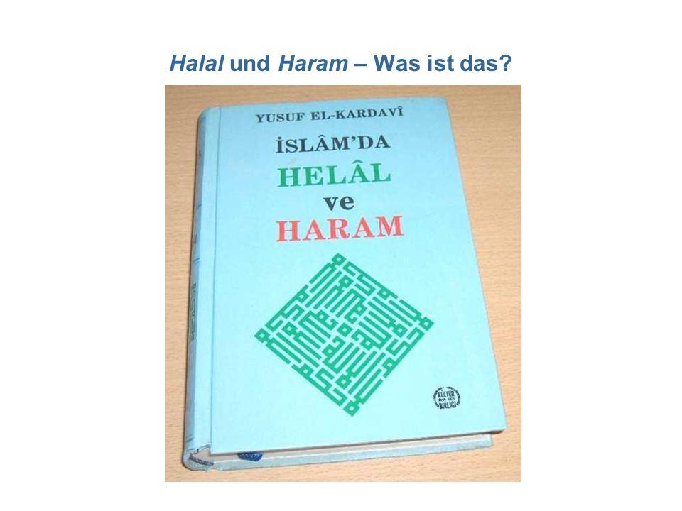 Halal und Haram – Was ist das