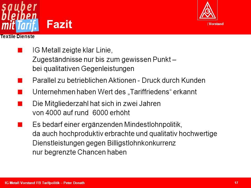 Fazit IG Metall zeigte klar Linie, Zugeständnisse nur bis zum gewissen Punkt – bei qualitativen Gegenleistungen.