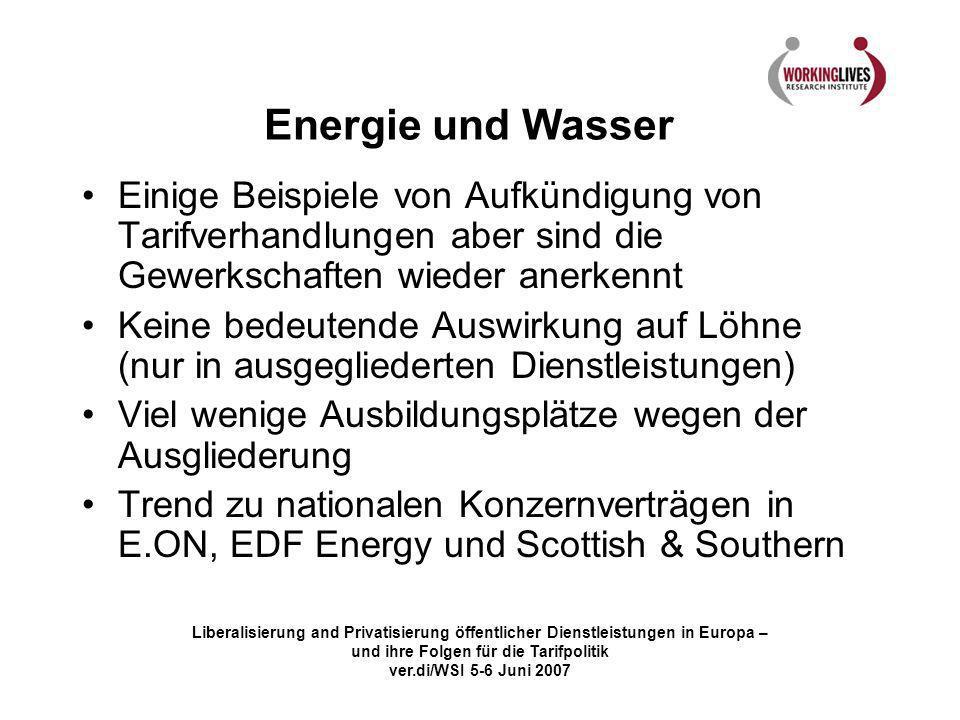 Energie und Wasser Einige Beispiele von Aufkündigung von Tarifverhandlungen aber sind die Gewerkschaften wieder anerkennt.