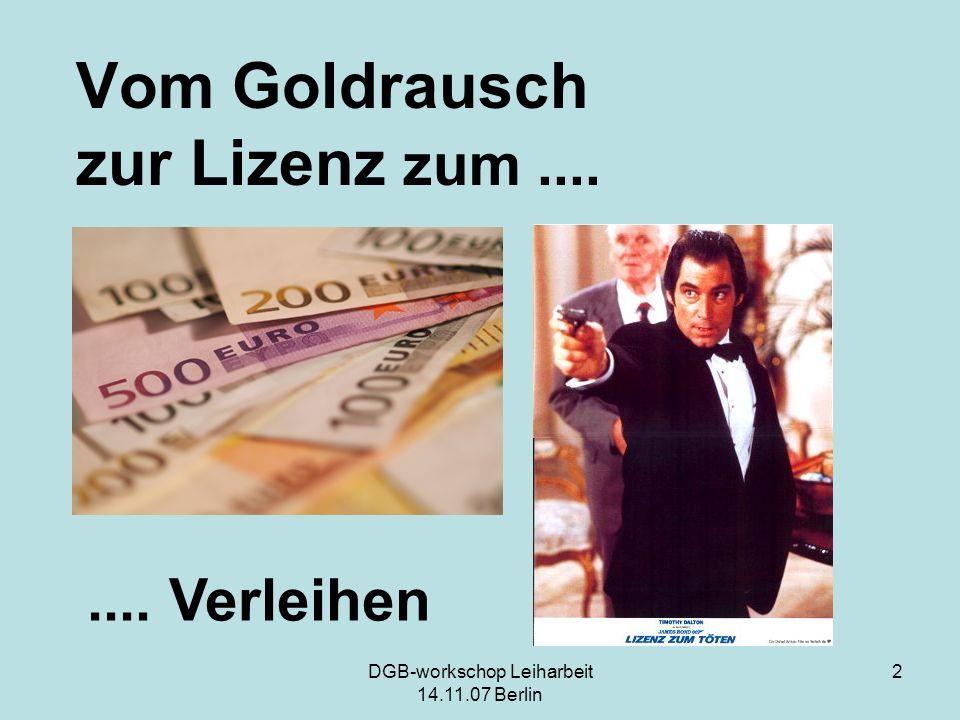 Vom Goldrausch zur Lizenz zum ....