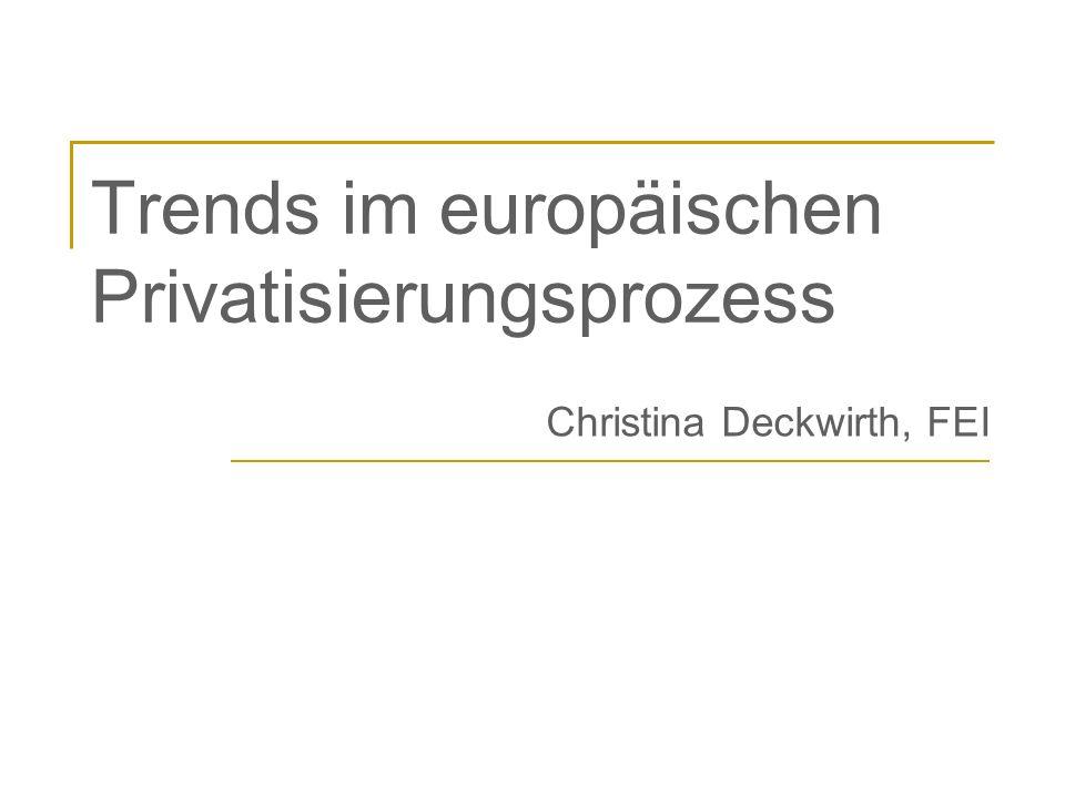 Trends im europäischen Privatisierungsprozess
