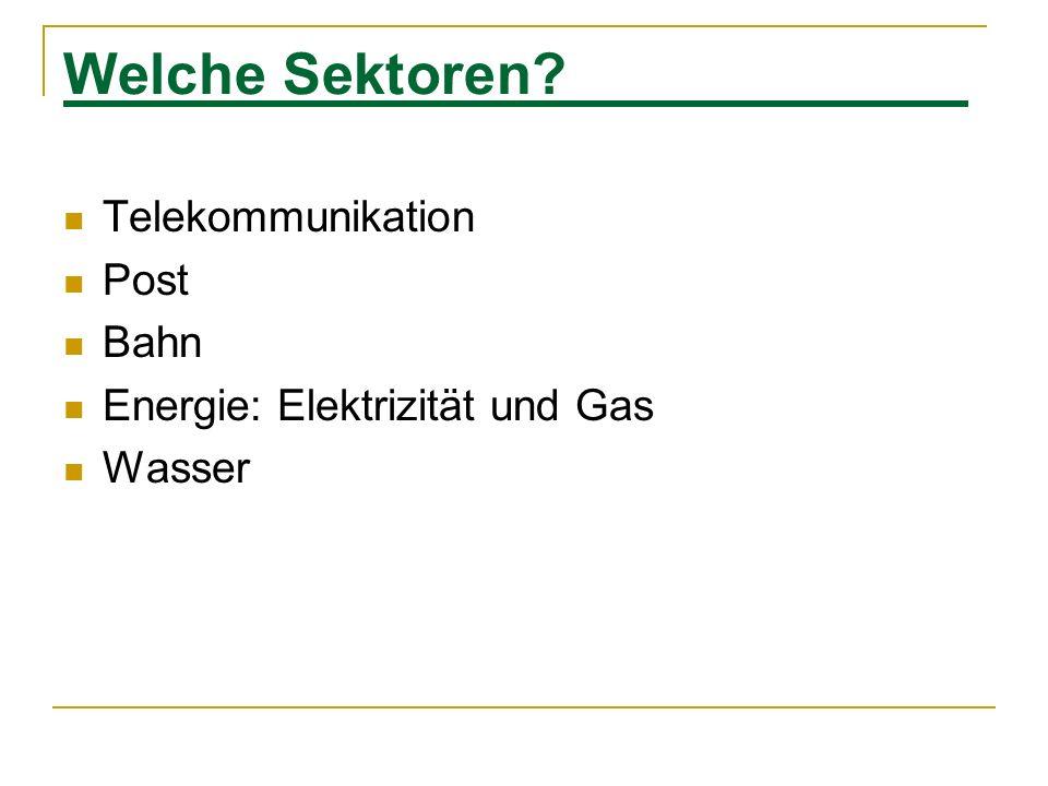Welche Sektoren Telekommunikation Post Bahn