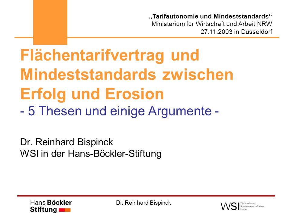 Flächentarifvertrag und Mindeststandards zwischen Erfolg und Erosion - 5 Thesen und einige Argumente - Dr.