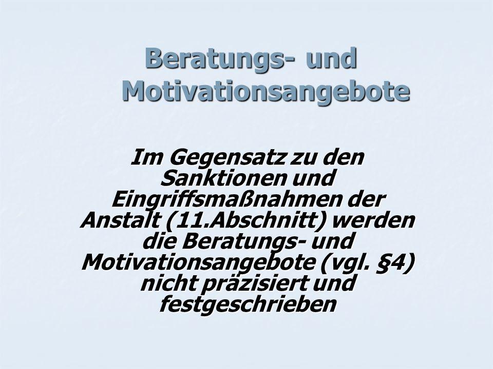 Beratungs- und Motivationsangebote