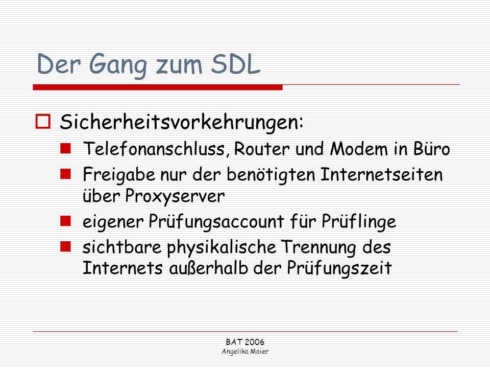 Der Gang zum SDL Sicherheitsvorkehrungen: