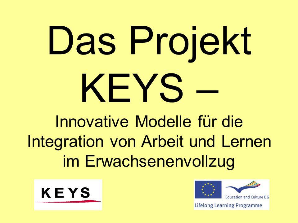 Das Projekt KEYS – Innovative Modelle für die Integration von Arbeit und Lernen im Erwachsenenvollzug