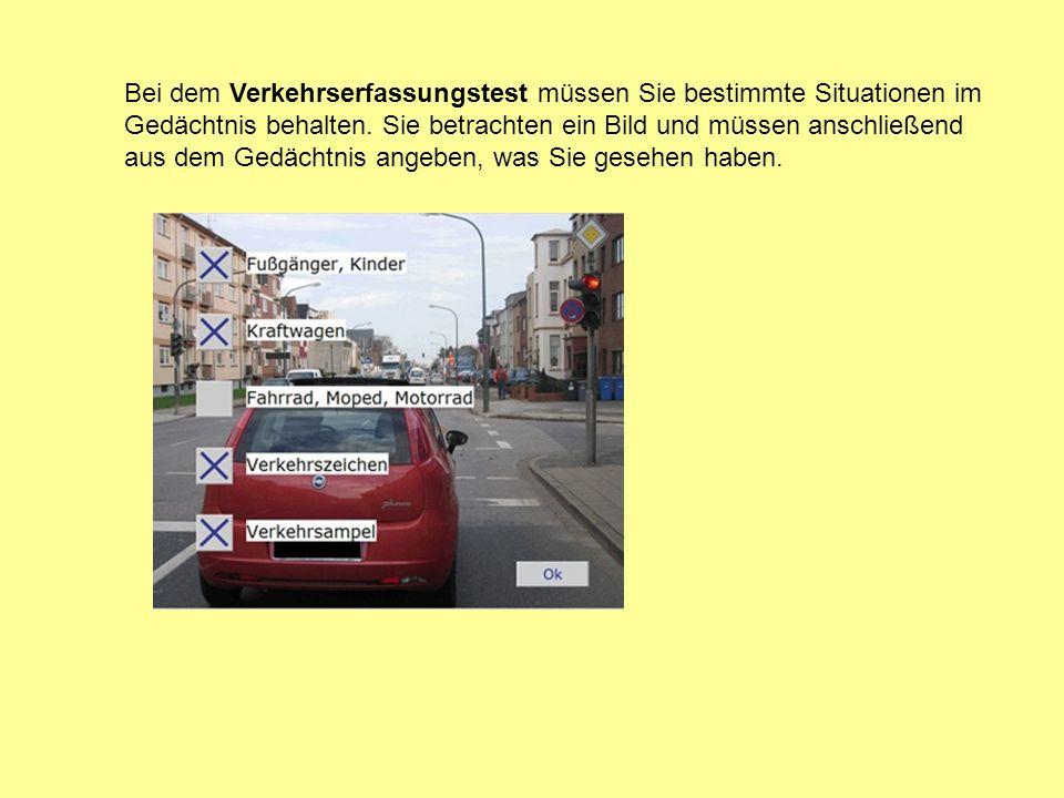 Bei dem Verkehrserfassungstest müssen Sie bestimmte Situationen im