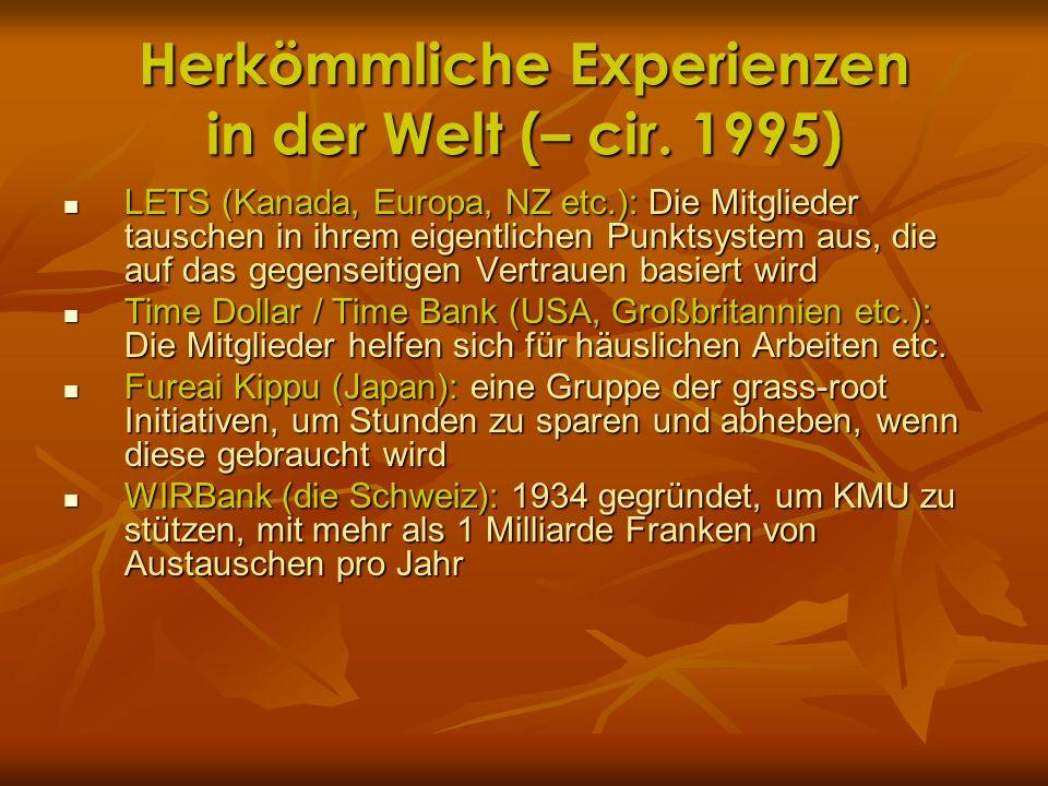 Herkömmliche Experienzen in der Welt (– cir. 1995)