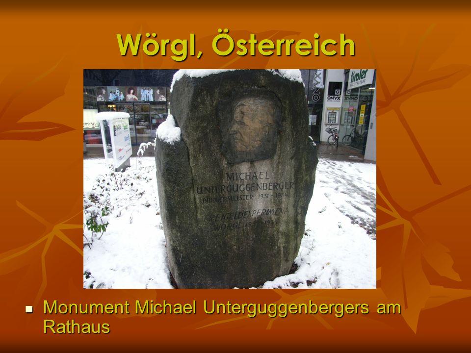 Wörgl, Österreich Monument Michael Unterguggenbergers am Rathaus