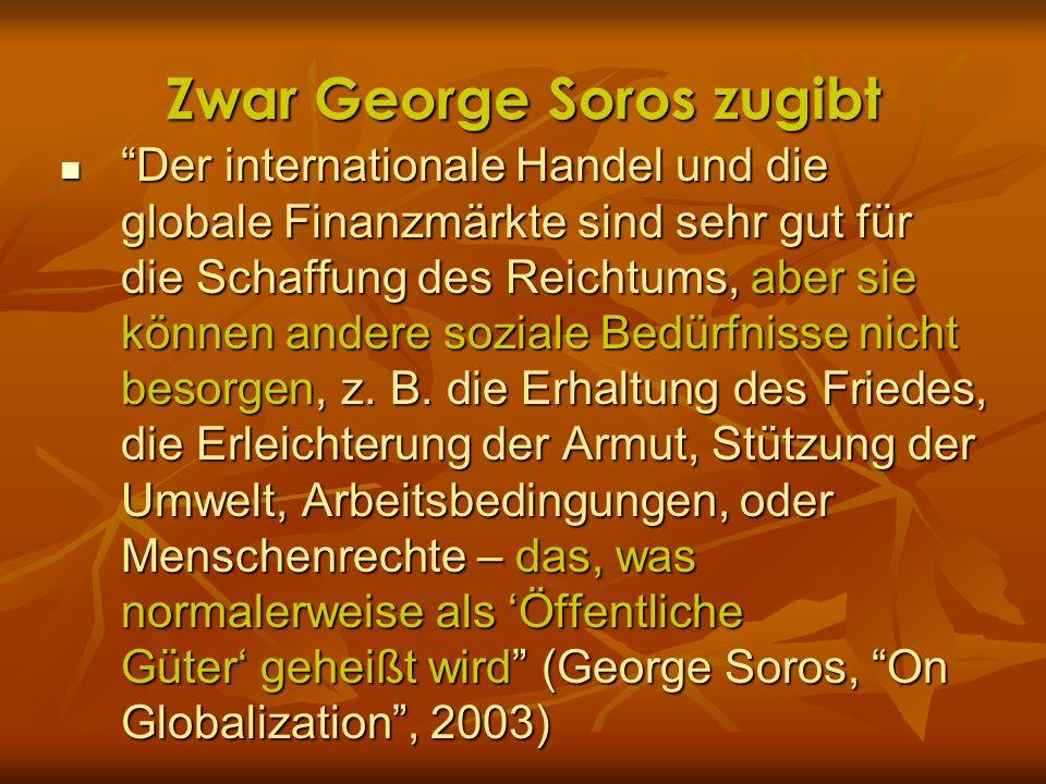 Zwar George Soros zugibt