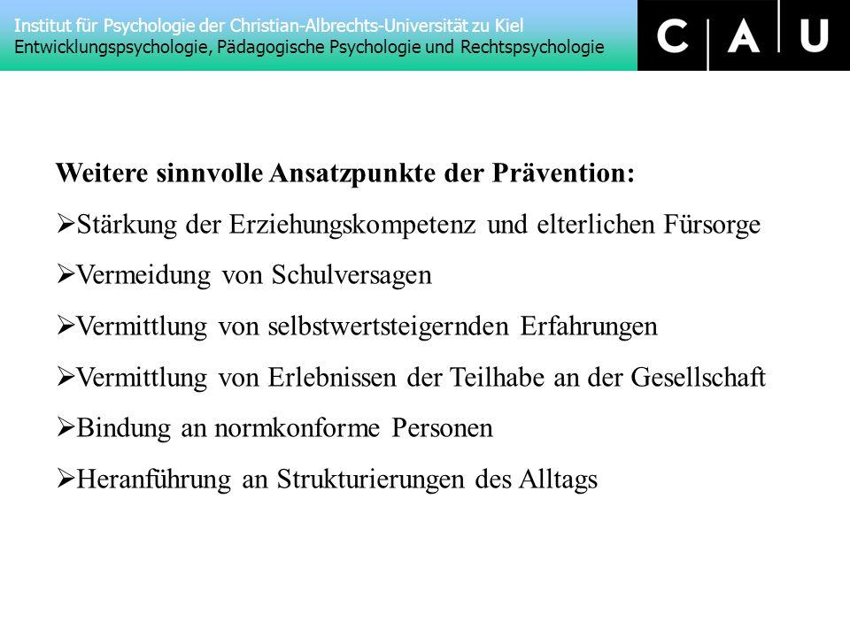 Weitere sinnvolle Ansatzpunkte der Prävention:
