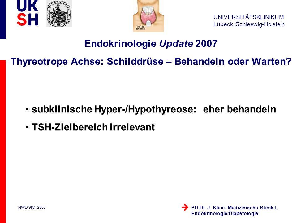 subklinische Hyper-/Hypothyreose: eher behandeln