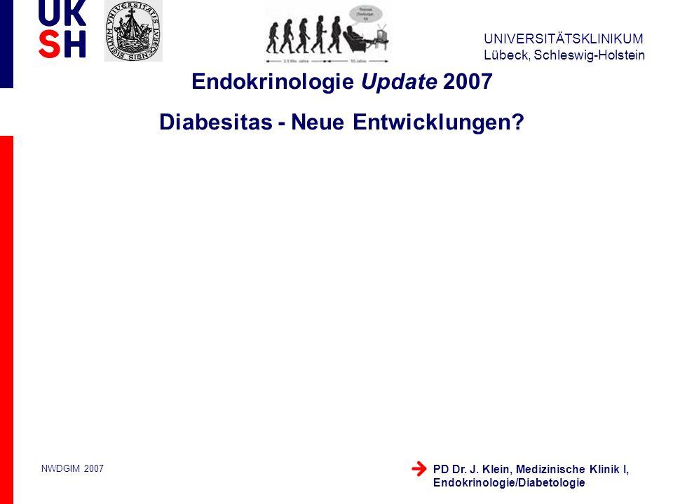 Endokrinologie Update 2007 Diabesitas - Neue Entwicklungen
