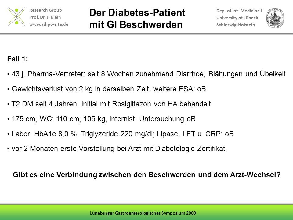 Der Diabetes-Patient mit GI Beschwerden Fall 1: