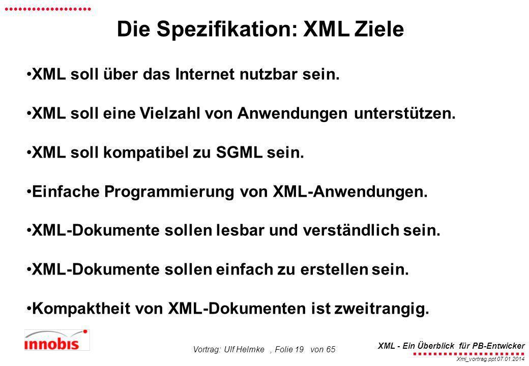 Die Spezifikation: XML Ziele