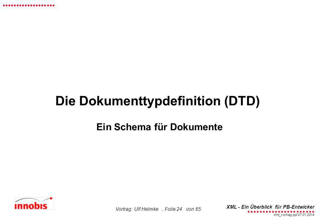 Die Dokumenttypdefinition (DTD)