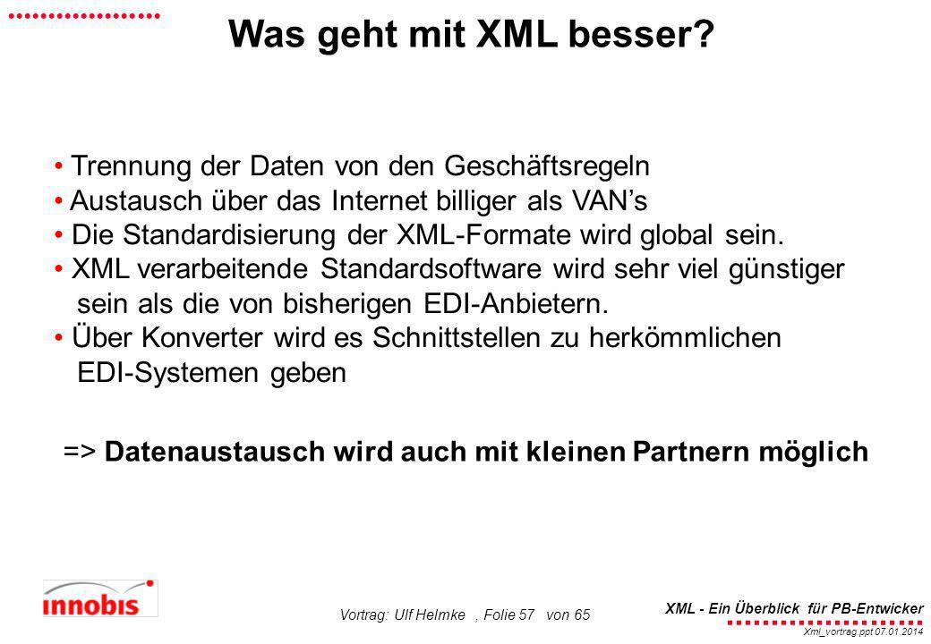 Was geht mit XML besser Trennung der Daten von den Geschäftsregeln