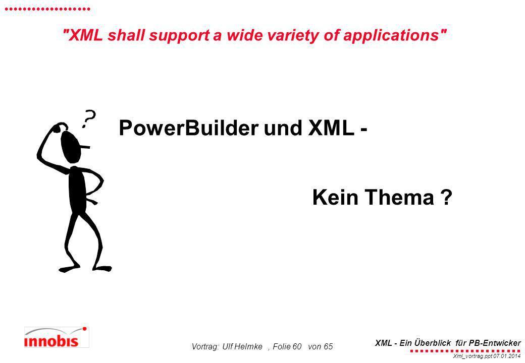 PowerBuilder und XML - Kein Thema