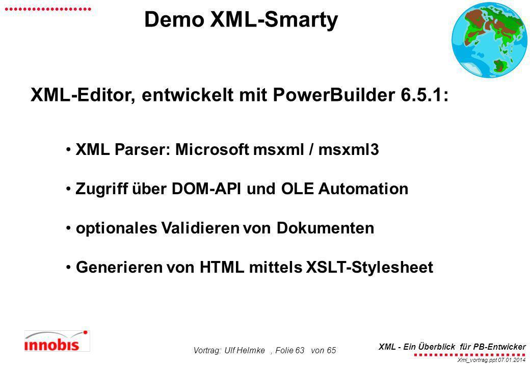 Demo XML-Smarty XML-Editor, entwickelt mit PowerBuilder 6.5.1: