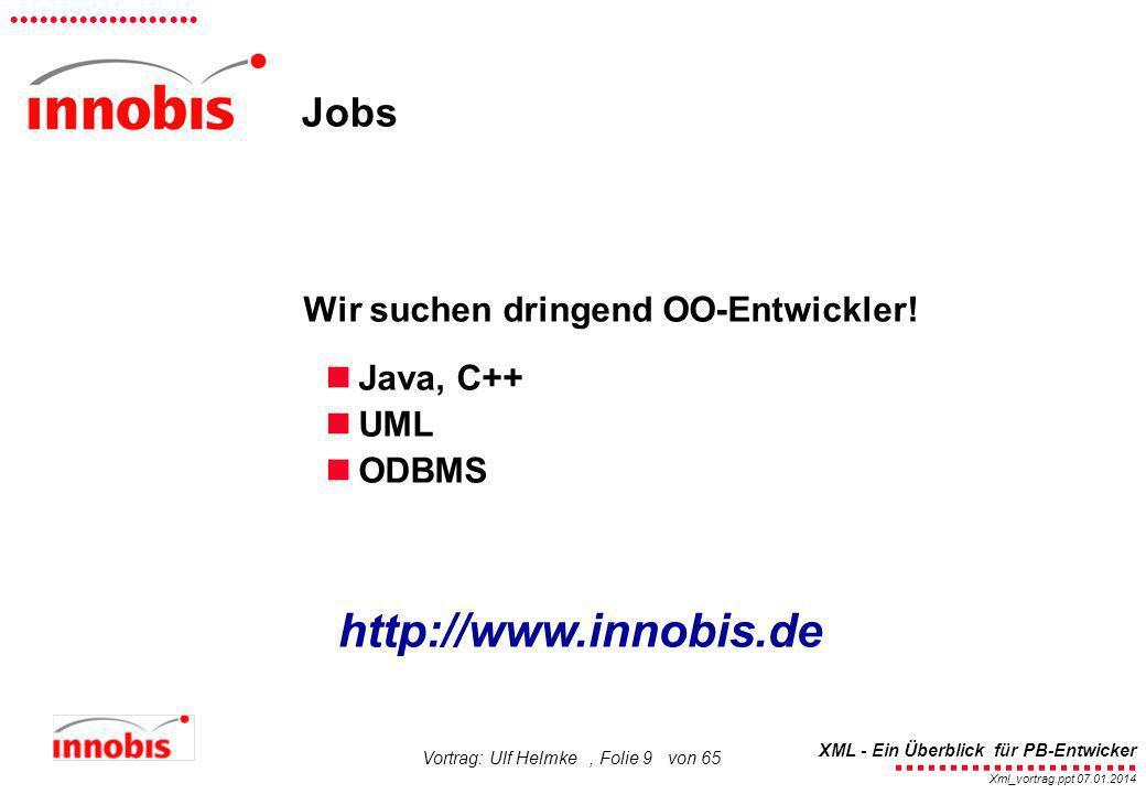 http://www.innobis.de Jobs Wir suchen dringend OO-Entwickler!