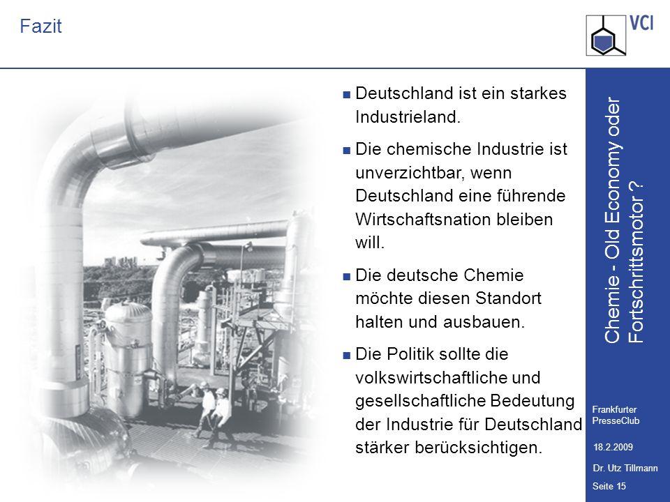 Fazit Deutschland ist ein starkes Industrieland.