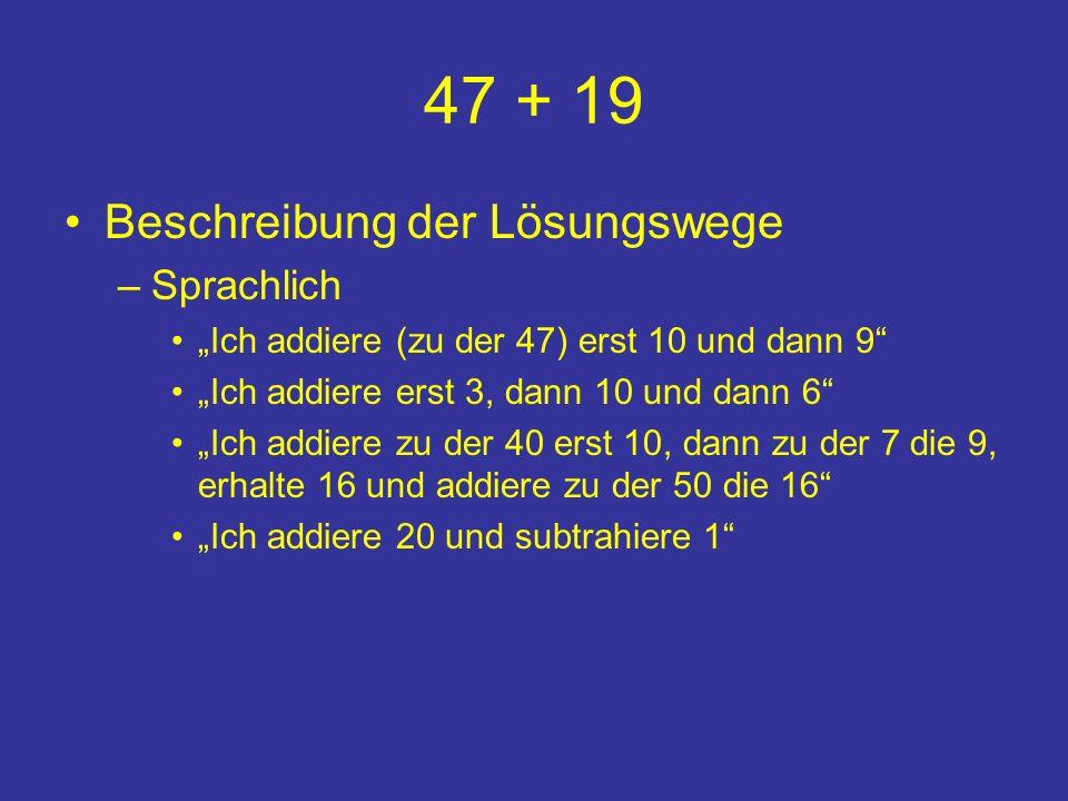 47 + 19 Beschreibung der Lösungswege Sprachlich