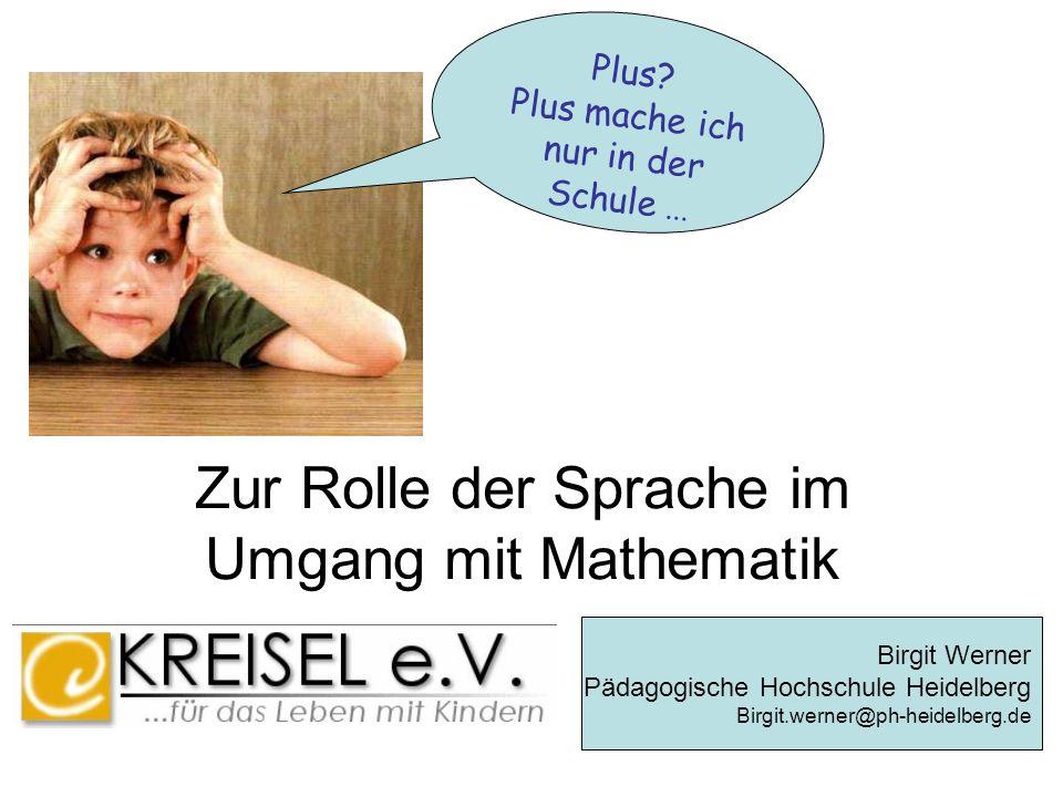 Zur Rolle der Sprache im Umgang mit Mathematik