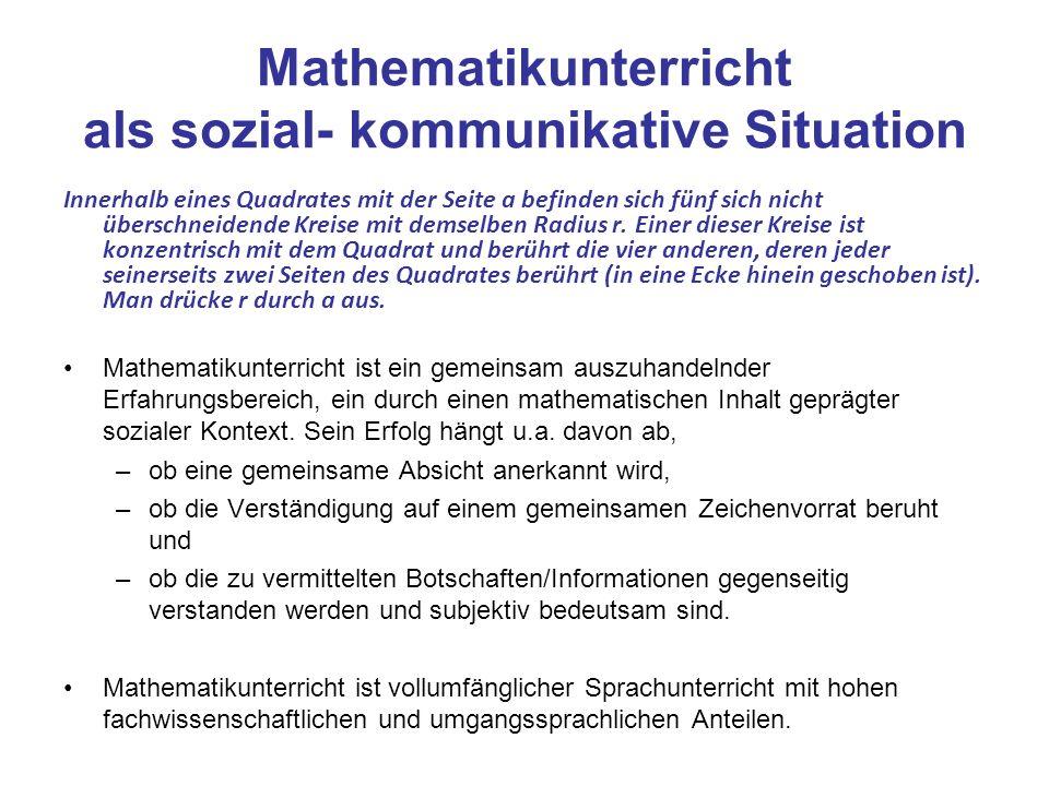 Mathematikunterricht als sozial- kommunikative Situation