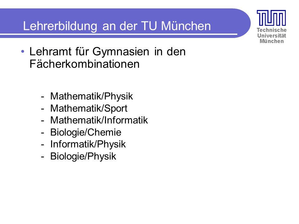 Lehrerbildung an der TU München